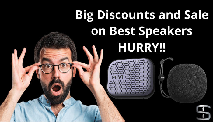 Big Discount and sale on Best Speakers HURRY