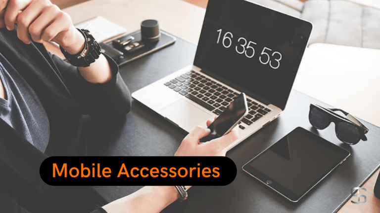 5 Accessories for Mobile phones